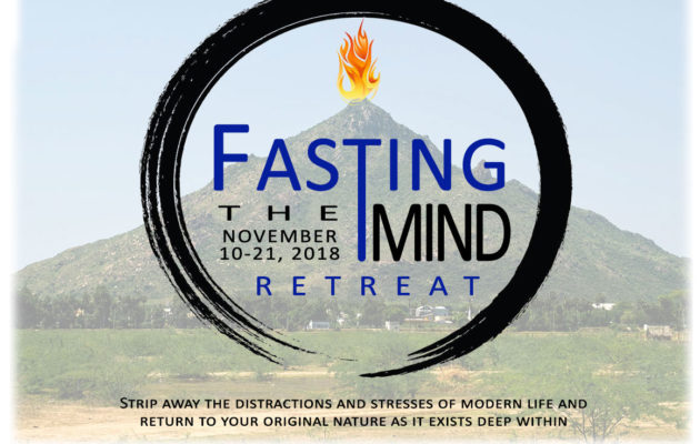 Fasting the Mind Retreat November 10-21, 2018