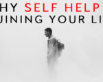 Why the Self Help Industry Won't Improve Your Life and How Eastern Spirituality Will